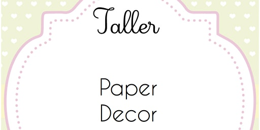 Paper Decor (Tamayo) - Donostia baby Party