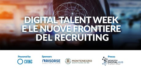 Digital Talent Week e le nuove frontiere del Recruiting biglietti