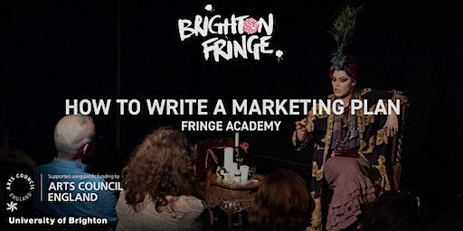 Fringe Academy: How to Write a Marketing Plan