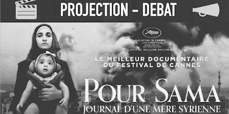 """Projection-Débat """"Pour Sama : Journal d'une mère syrienne"""" billets"""