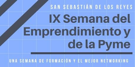 IX SEMANA DEL EMPRENDIMIENTO Y DE LA PYME entradas