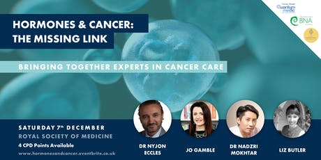 Hormones and Cancer: The Missing Link Sat 7th Dec,1pm London  tickets