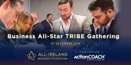 Business All-Stars TRIBE Gathering - in association with ActionCOACH tickets