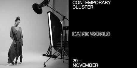 Daire World ~ Contemporary Cluster biglietti