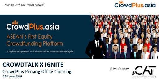 Crowd Talk x IGNITE (Penang)