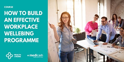 How to Build an Effective Workplace Wellbeing Programme