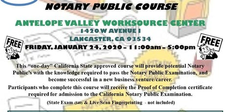 """""""FREE"""" CALIFORNIA NOTARY PUBLIC COURSE - LANCASTER - 1-24-2020 tickets"""