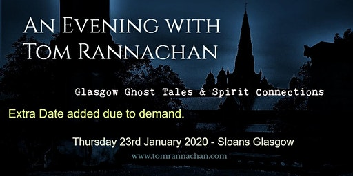 An Evening with Tom Rannachan - Glasgow Ghost Tales & Spirit Connections