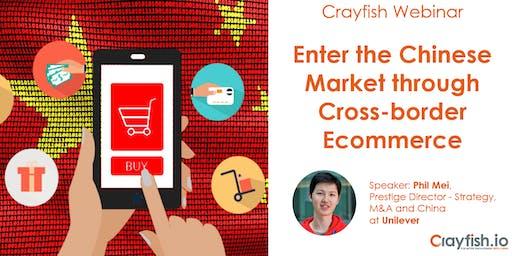 Crayfish Webinar: Enter the Chinese Market through Cross-border Ecommerce