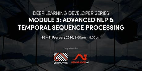 Advanced NLP and Temporal Sequence Processing (20 – 21 February 2020) tickets