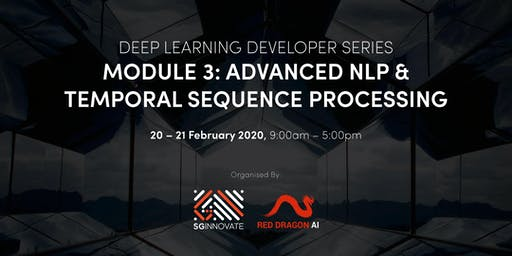 Advanced NLP and Temporal Sequence Processing (20 – 21 February 2020)