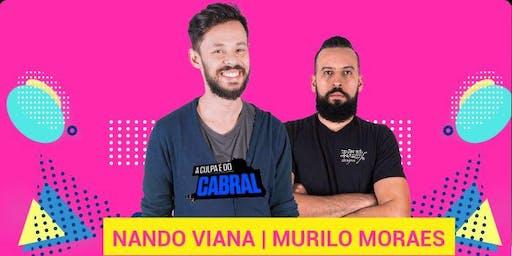 COMEDIA STAND UP | com NANDO VIANA e MURILO MORAES