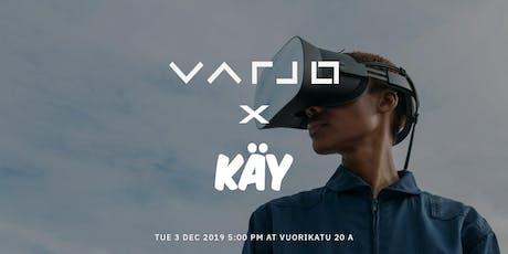 KäY x Varjo tickets