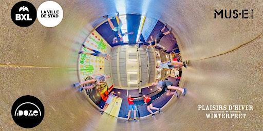 ATELIER 360°@THE DOME @ Plaisirs d'Hiver/Winterpret