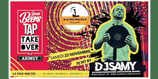 Tap Takeover Azimut + Dj Set by DJ SAMY @ La Voie Maltée