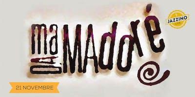 Madamadorè - Live at Jazzino
