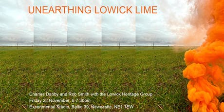 Unearthing Lowick Lime tickets