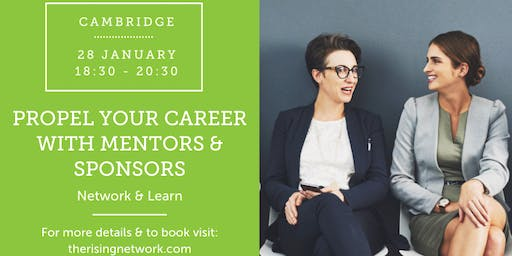 Network & Learn: Propel Your Career with Mentors & Sponsors