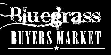 Bluegrass Buyers Market tickets