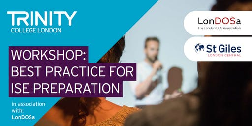 Trinity College London Workshop: Best Practice for ISE Preparation