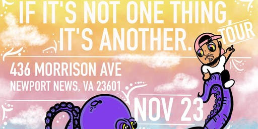 If It's Not One Thing, It's Another Tour: Newport News, Va