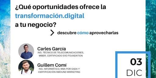 ¿Qué oportunidades ofrece la transformación.digital a tu negocio?