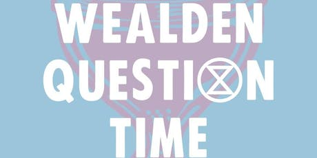 """Climate & Ecological Emergency  Election """"Question Time"""" Wealden Candidates tickets"""
