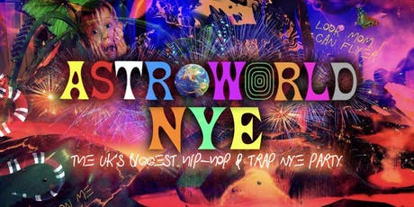 ASTROWORLD - London's Biggest Hip-Hop NYE Party tickets