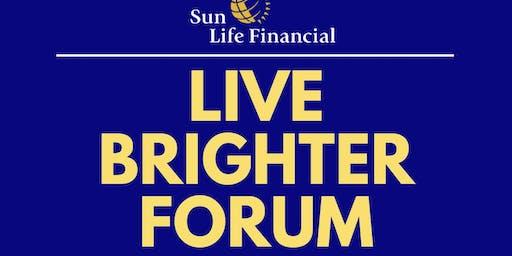 Live Brighter Forum