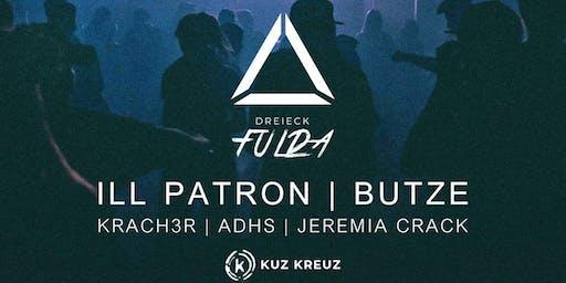 Dreieck Fulda w/ ILL Patron, Butze / Krach3r & Tom Jung BDay