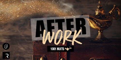 Afterwork : Les 1001 Nuits !