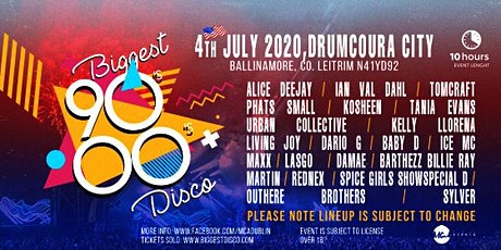 Biggest 90s - 00s disco festival Drumcoura city tickets