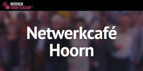 Netwerkcafé Hoorn: Geef niet op! tickets