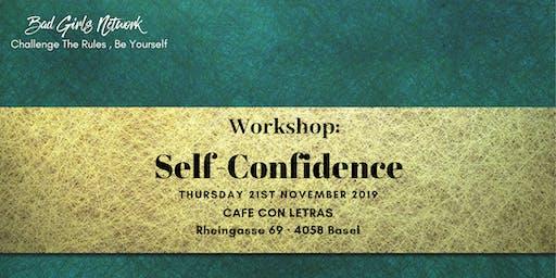 Workshop : SELF-CONFIDENCE