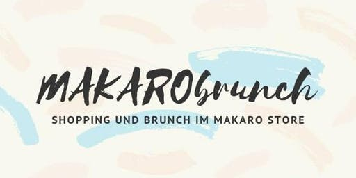 MAKARObrunch - Shopping & Brunch - München