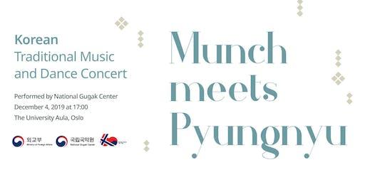Munch meets Pyungnyu: Korean Traditional Music and Dance Concert