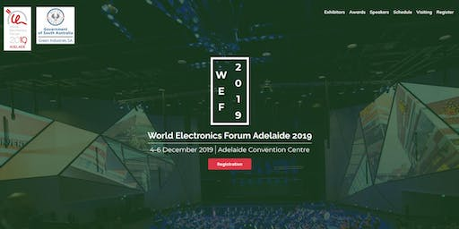 World Electronics Forum Adelaide 2019