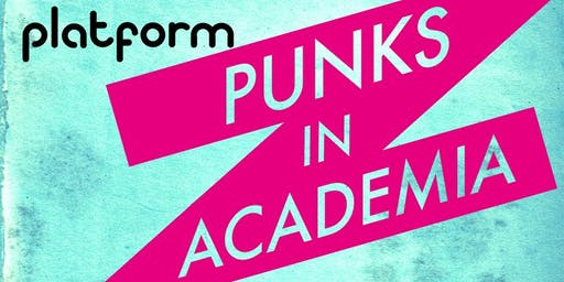 Platform: Punks in Academia