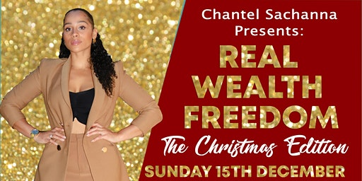 REAL WEALTH FREEDOM: The Christmas Edition