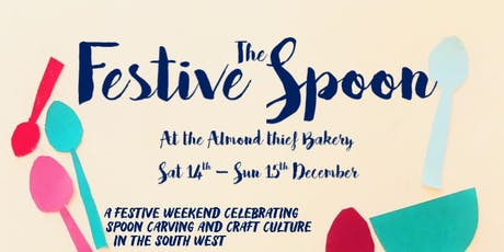 The Festive Spoon: Spoon Carving Course tickets
