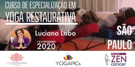 Curso de Especialização em Yoga Restaurativa com Luciana Lobo ingressos