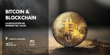 Bitcoin & Blockchain: La revolución del internet del valor entradas