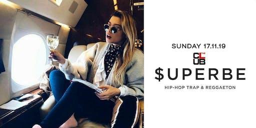 $UPERBE Party - Hip-hop & Reggaeton - Sunday 17 November - The Club Milano