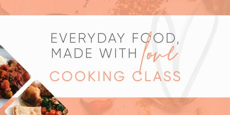 Everyday Food, Made With Love - Cooking Class tickets
