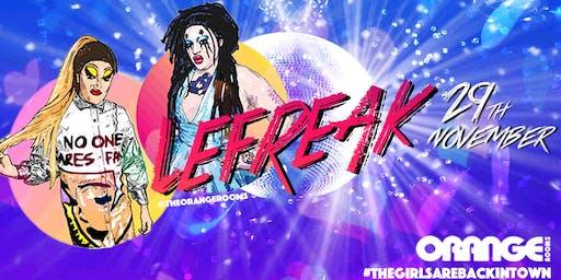 Le Freak • 29th November