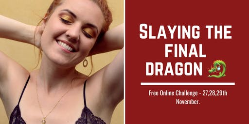 Slay the Final Dragon - 3 Day Challenge - FREE