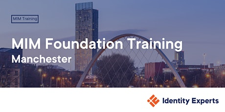 MIM Foundation Training - Manchester tickets