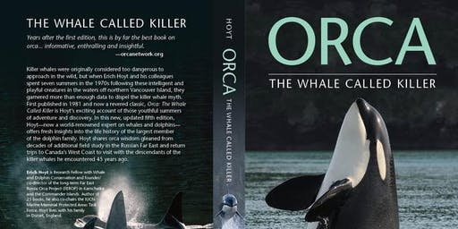 Orca Journey: Healthy Seas for Whales - An Illustrated talk by Erich Hoyt
