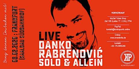 "Danko Rabrenović: ""Solo & Allein"" Tickets"