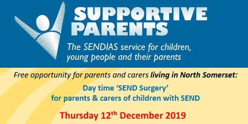 North Somerset SEND Surgery Thursday 12th December 2019